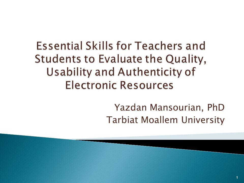 Yazdan Mansourian, PhD Tarbiat Moallem University 1