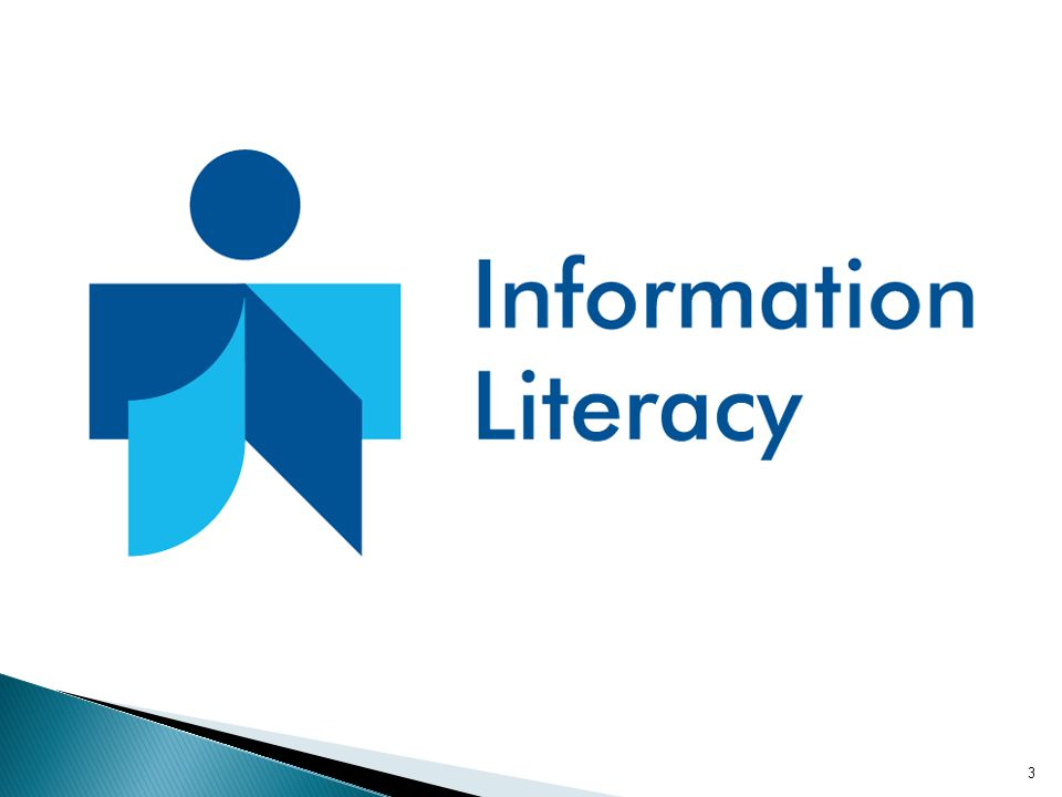  A set of abilities requiring individuals to recognize when information is needed and have the ability to locate, evaluate, and use effectively the needed information.  Information literacy forms the basis for lifelong learning.