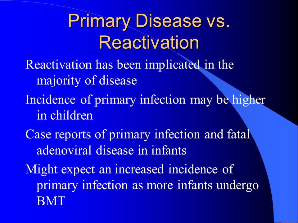 Primary Disease vs.