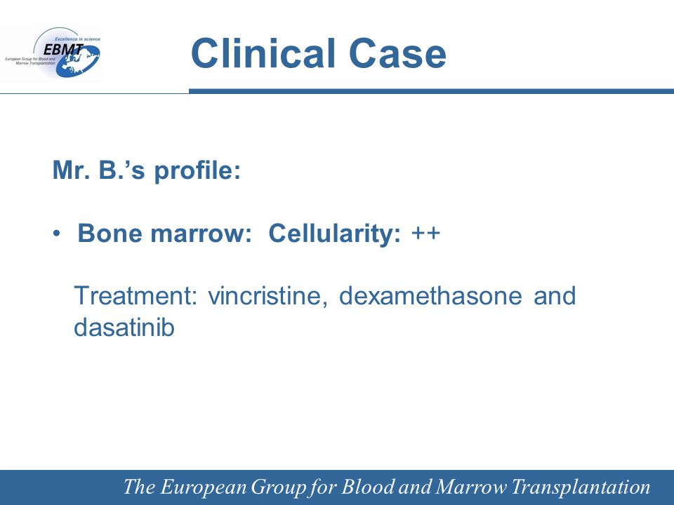 The European Group for Blood and Marrow Transplantation Palliative CML care Courtesy of Arno Mank, Academic Medical Centre, Amsterdam, The Netherlands January 2012