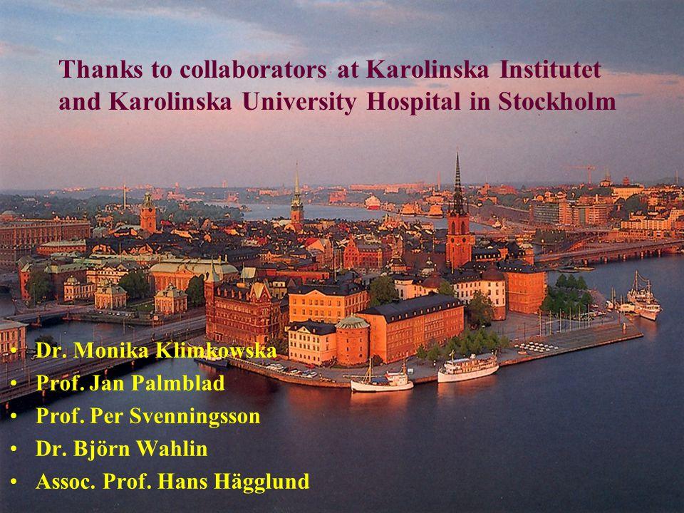 Thanks to collaborators at Karolinska Institutet and Karolinska University Hospital in Stockholm Dr.