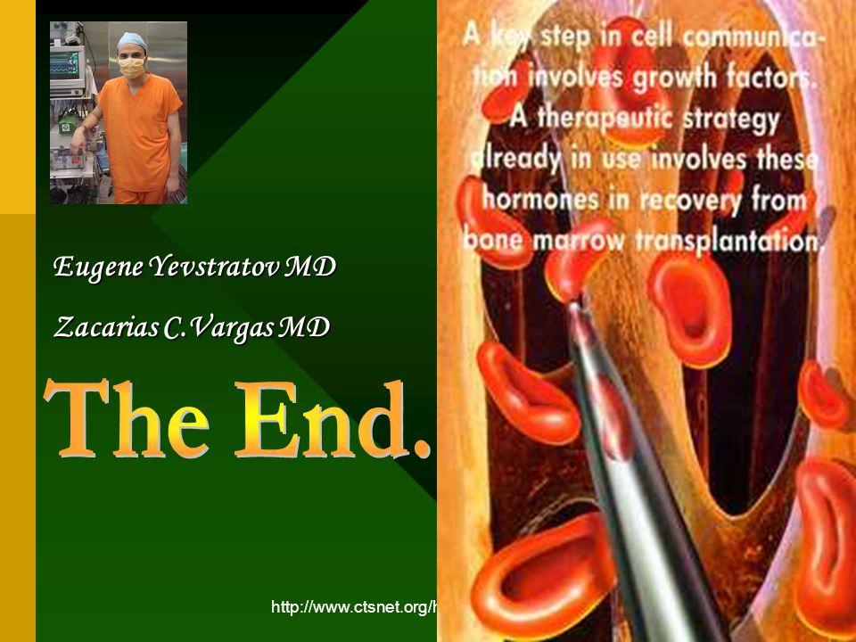 http://www.ctsnet.org/home/eyevstratov Eugene Yevstratov MD Zacarias C.Vargas MD