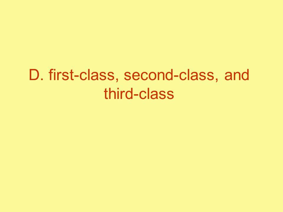 D. first-class, second-class, and third-class