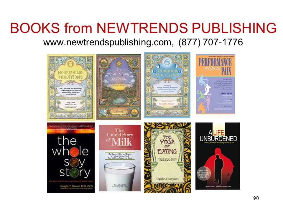 BOOKS from NEWTRENDS PUBLISHING www.newtrendspublishing.com, (877) 707-1776 90