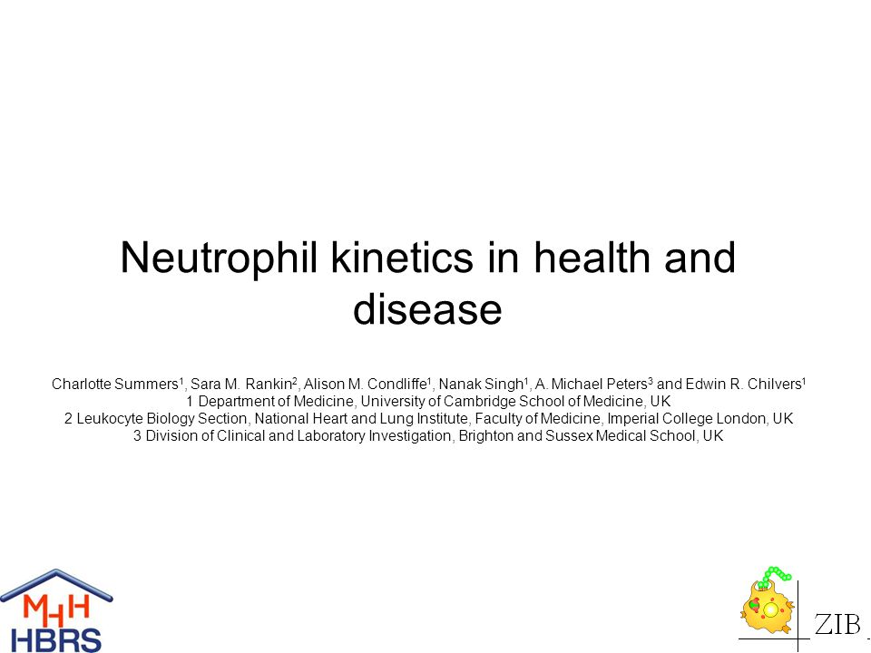 Neutrophil kinetics in health and disease Charlotte Summers 1, Sara M.