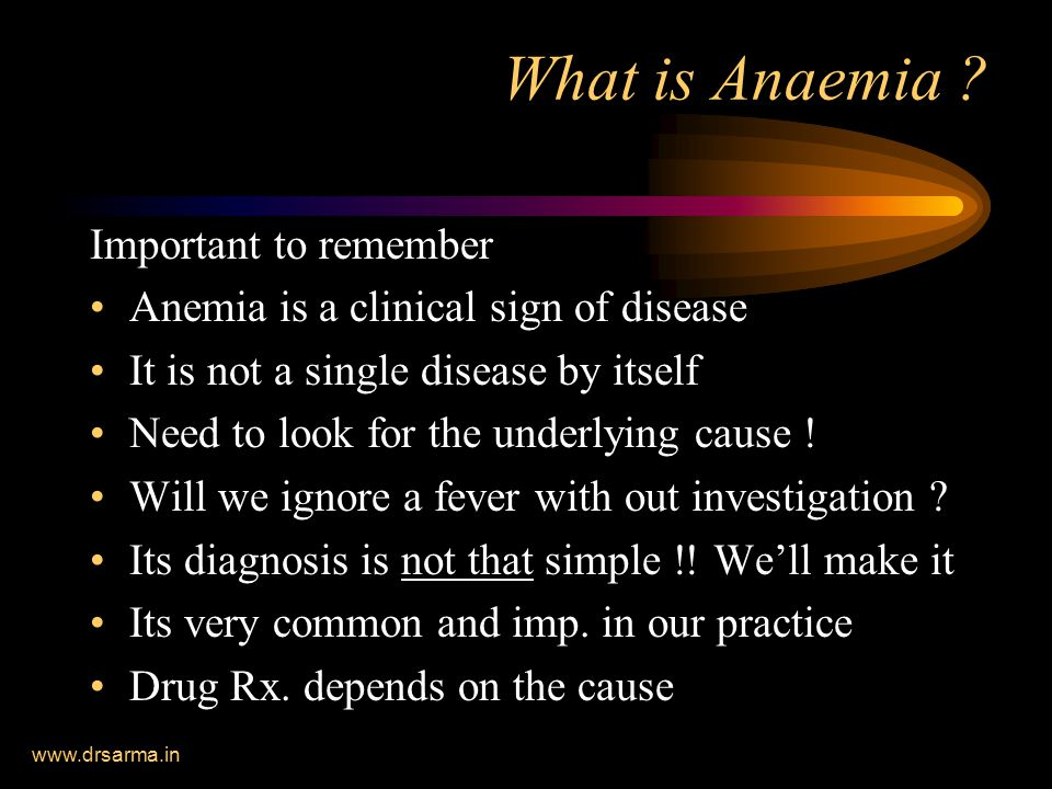 www.drsarma.in What is Anaemia .