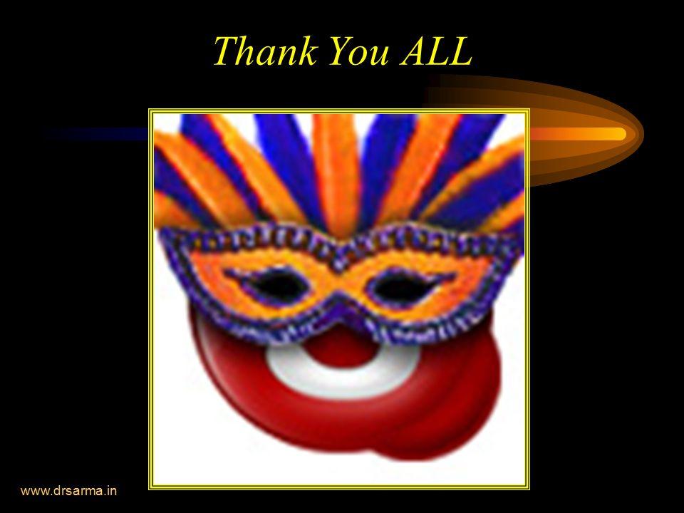 www.drsarma.in Thank You ALL