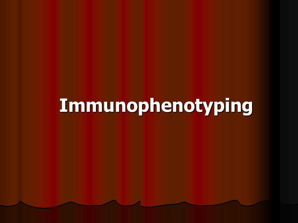 Immunophenotyping Immunophenotyping