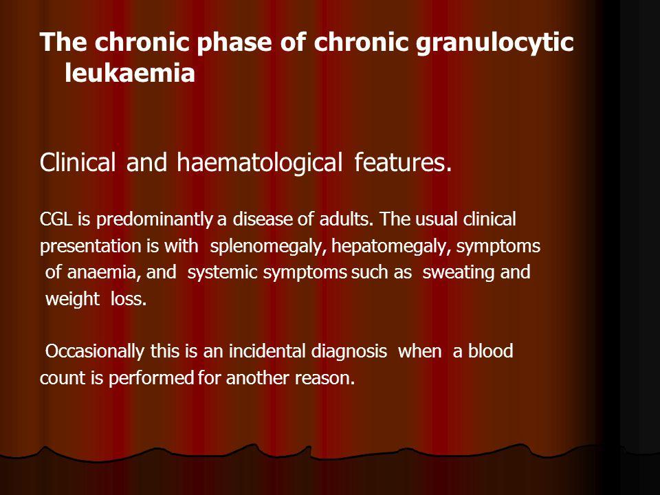 The chronic phase of chronic granulocytic leukaemia Clinical and haematological features.
