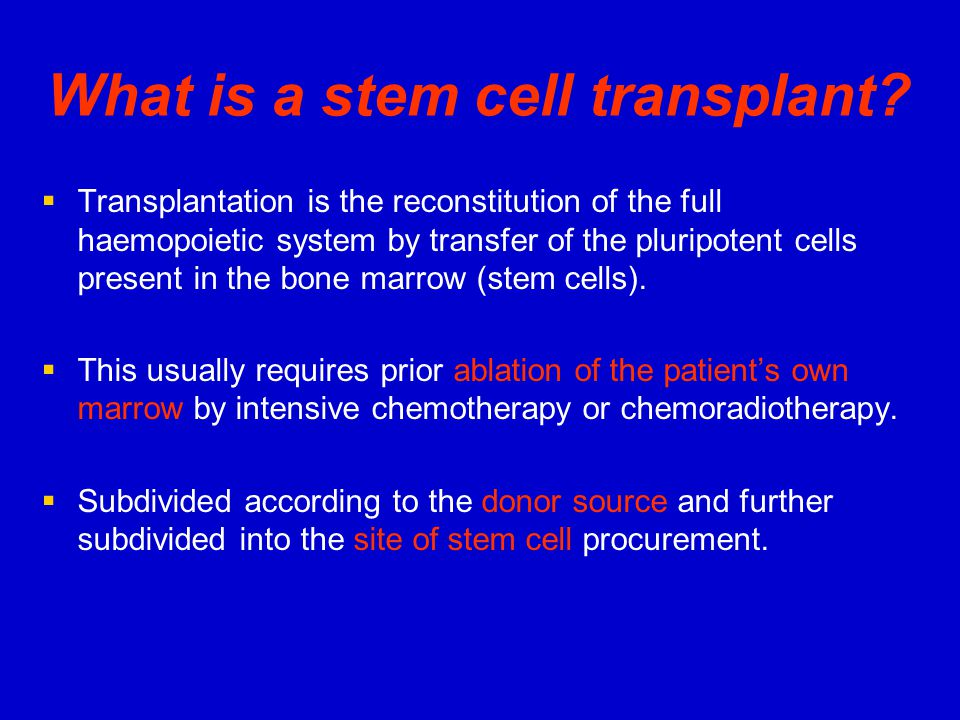 What is a stem cell transplant.
