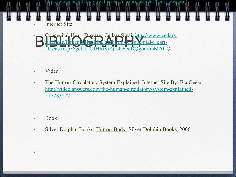 BIBLIOGRAPHY Internet Site Cardiovascular Disease.