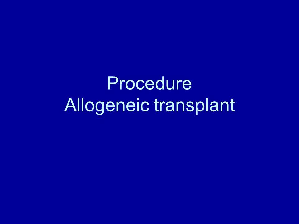 Procedure Allogeneic transplant