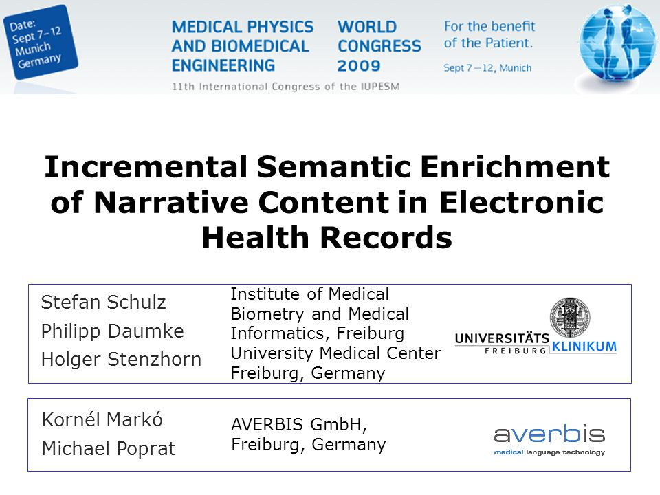 Stefan Schulz Philipp Daumke Holger Stenzhorn Incremental Semantic Enrichment of Narrative Content in Electronic Health Records Institute of Medical B
