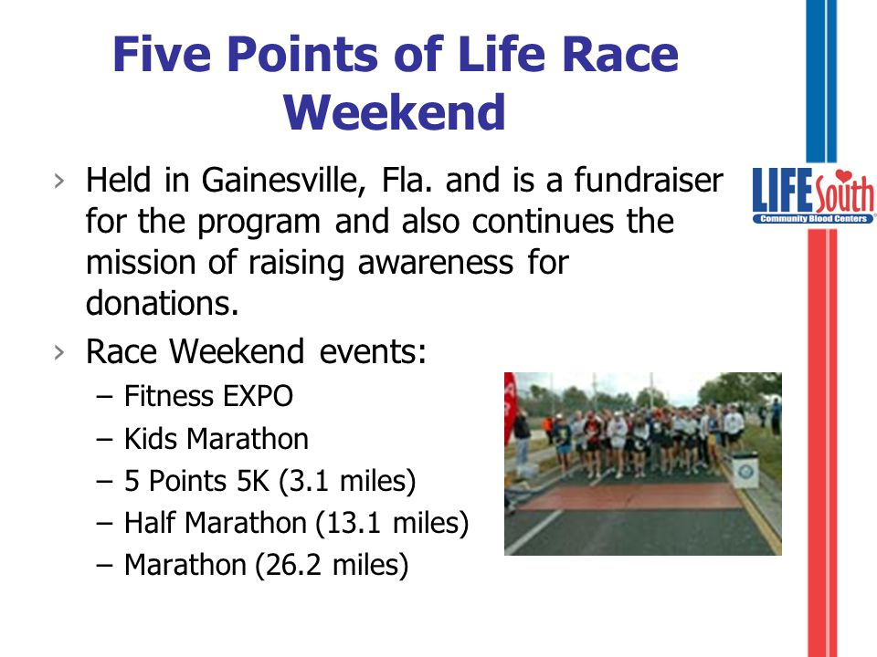 Five Points of Life Race Weekend ›Held in Gainesville, Fla.