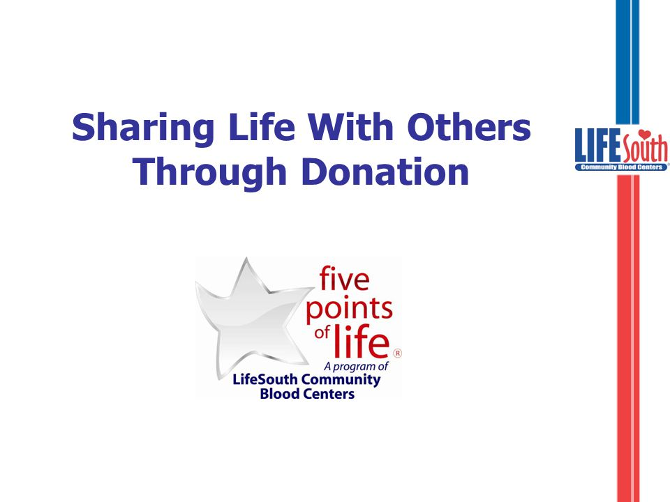 The Five Points of Life ›Blood ›Apheresis ›Marrow ›Cord blood ›Organ/tissue