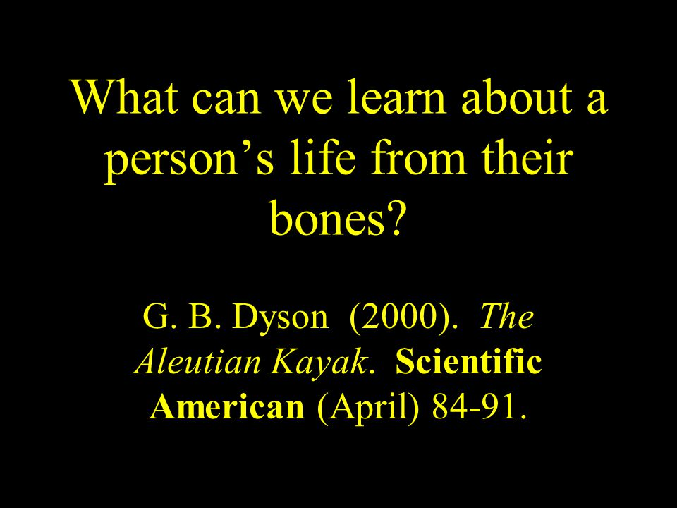 What can we learn about a person's life from their bones.