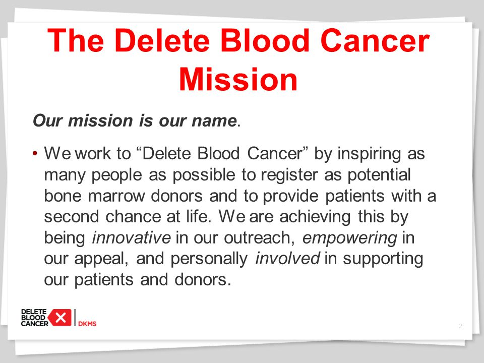 3 Every 4 minutes, an American is diagnosed with blood cancer.