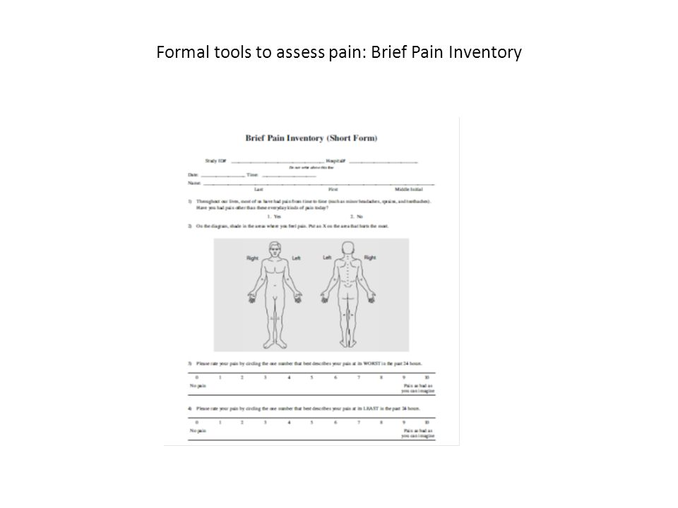 Formal tools to assess pain: Brief Pain Inventory