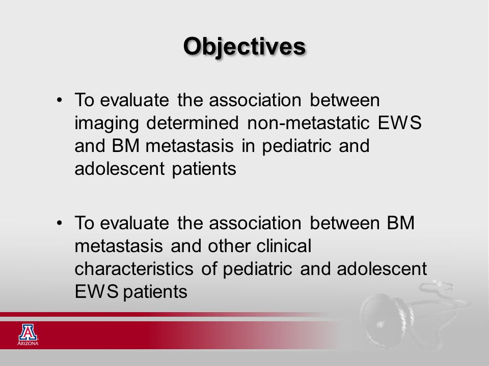 Objectives To evaluate the association between imaging determined non-metastatic EWS and BM metastasis in pediatric and adolescent patients To evaluat