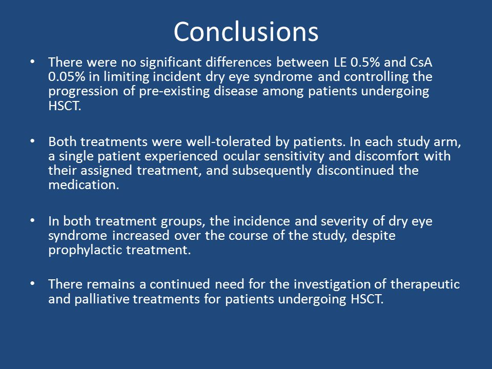 Conclusions There were no significant differences between LE 0.5% and CsA 0.05% in limiting incident dry eye syndrome and controlling the progression of pre-existing disease among patients undergoing HSCT.