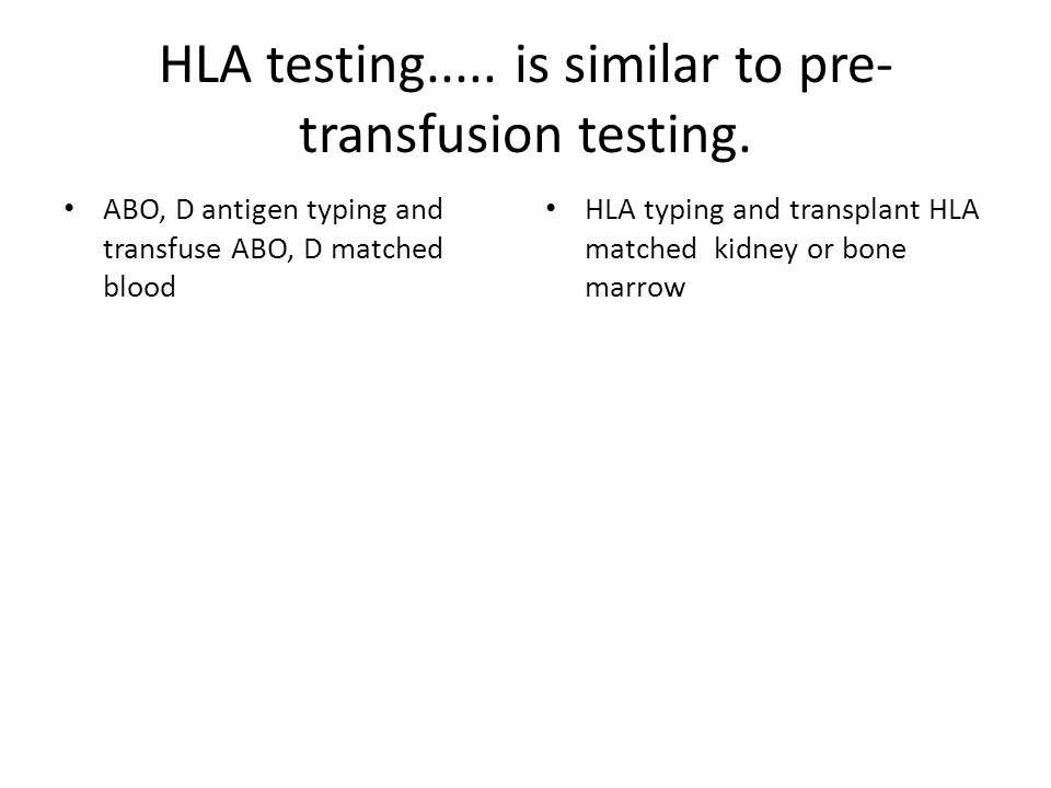 Strategies used to avoid/minimize transplant rejection HLA typing and matching of recipient/donor pairs Detection of donor specific HLA antibodies.