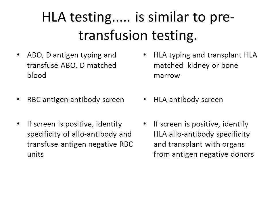 HLA antibody development Your ( self ) HLADonor ( allo ) HLA