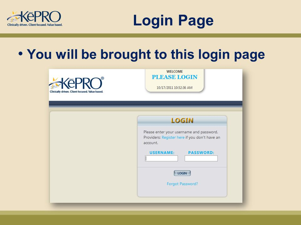 Login Page You will be brought to this login page