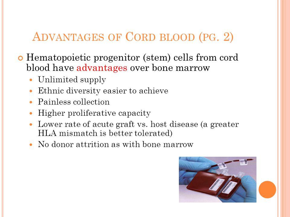 A DVANTAGES OF C ORD BLOOD ( PG.