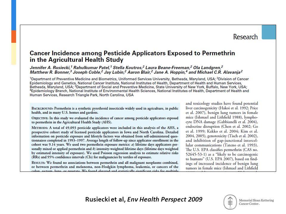 Rusiecki et al, Env Health Perspect 2009
