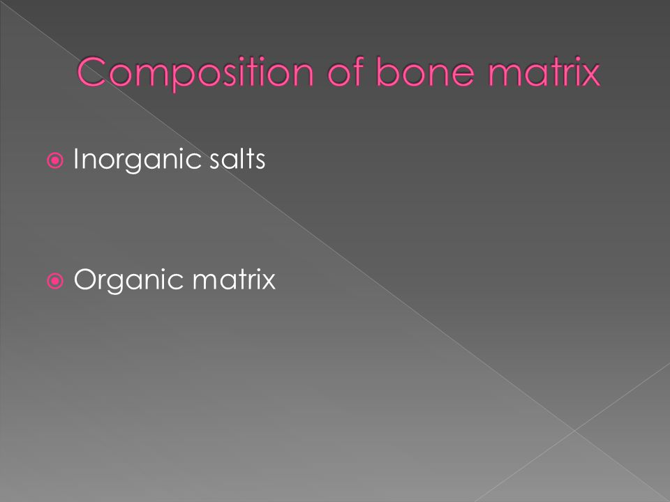  Inorganic salts  Organic matrix