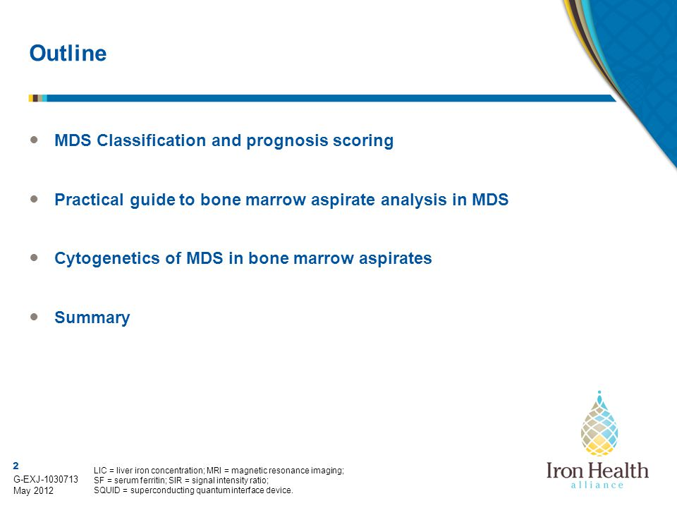 3 G-EXJ-1030713 May 2012 What are the myelodysplastic syndromes (MDS).