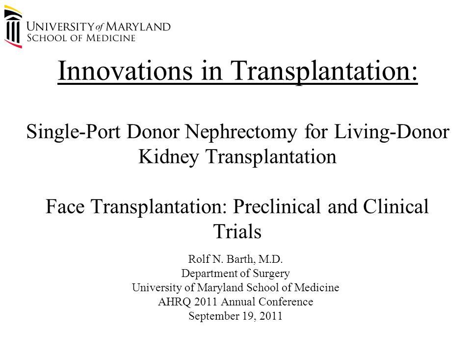 Single-Port Donor Nephrectomy for Living- Donor Kidney Transplantation