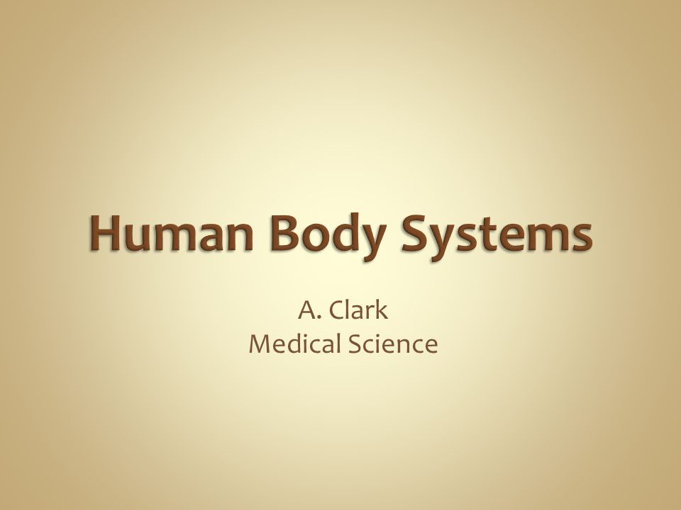 A. Clark Medical Science