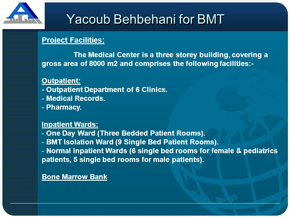 Project Facilities: The Medical Center is a three storey building, covering a gross area of 8000 m2 and comprises the following facilities:- Outpatien