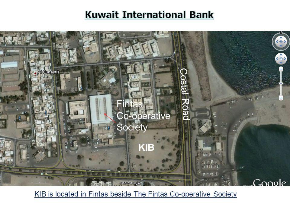 KIB is located in Fintas beside The Fintas Co-operative Society Fintas Co-operative Society Costal Road KIB