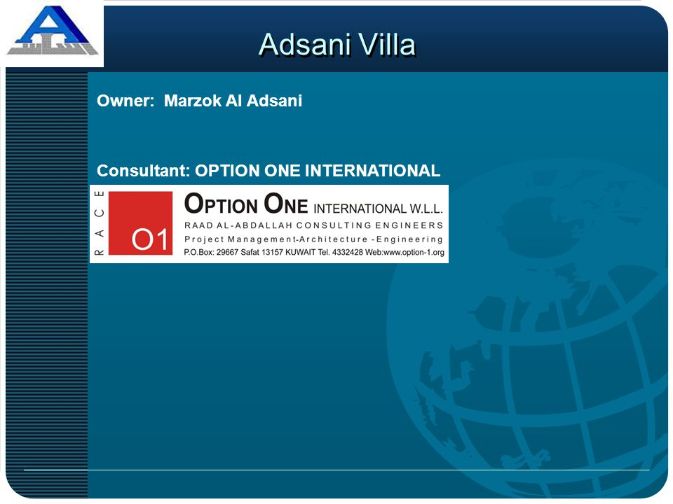 Adsani Villa Owner: Marzok Al Adsani Consultant: OPTION ONE INTERNATIONAL