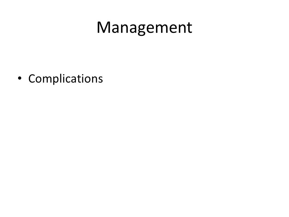 Management Complications