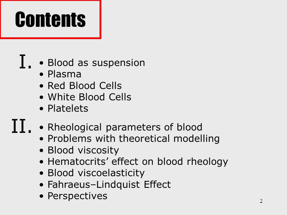 43 Develop an understanding of how the micro- and nano-structure of blood influences its rheology Explore to use of rheological parameters in diagnostics and menagement of clinical disorders and inoptimisation of blood processing Perspectives: