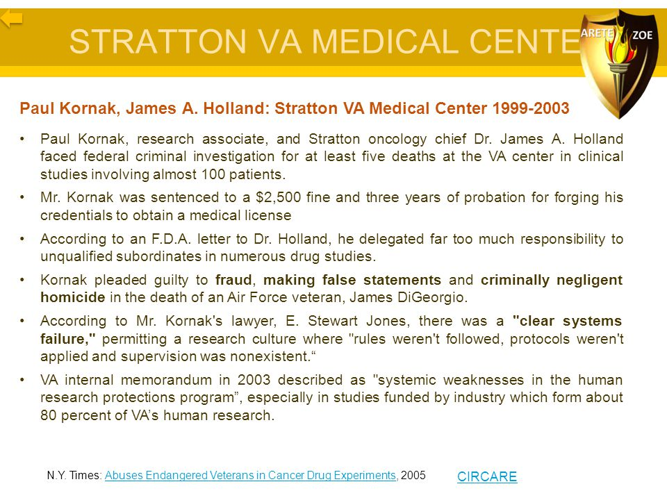 STRATTON VA MEDICAL CENTER Paul Kornak, James A. Holland: Stratton VA Medical Center 1999-2003 Paul Kornak, research associate, and Stratton oncology