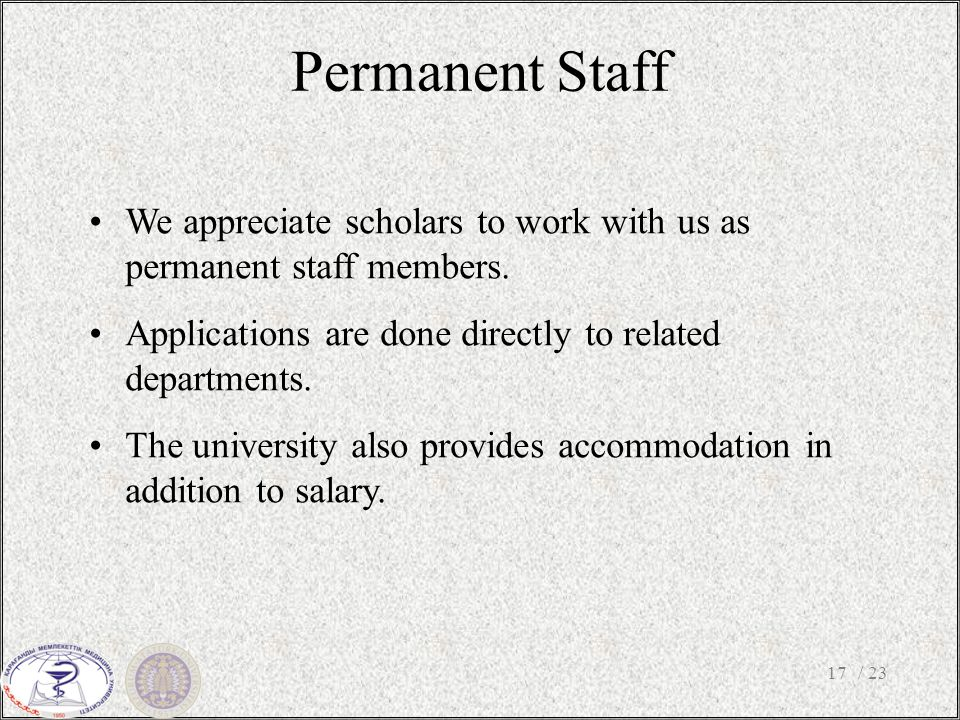 Permanent Staff / 2317 We appreciate scholars to work with us as permanent staff members.