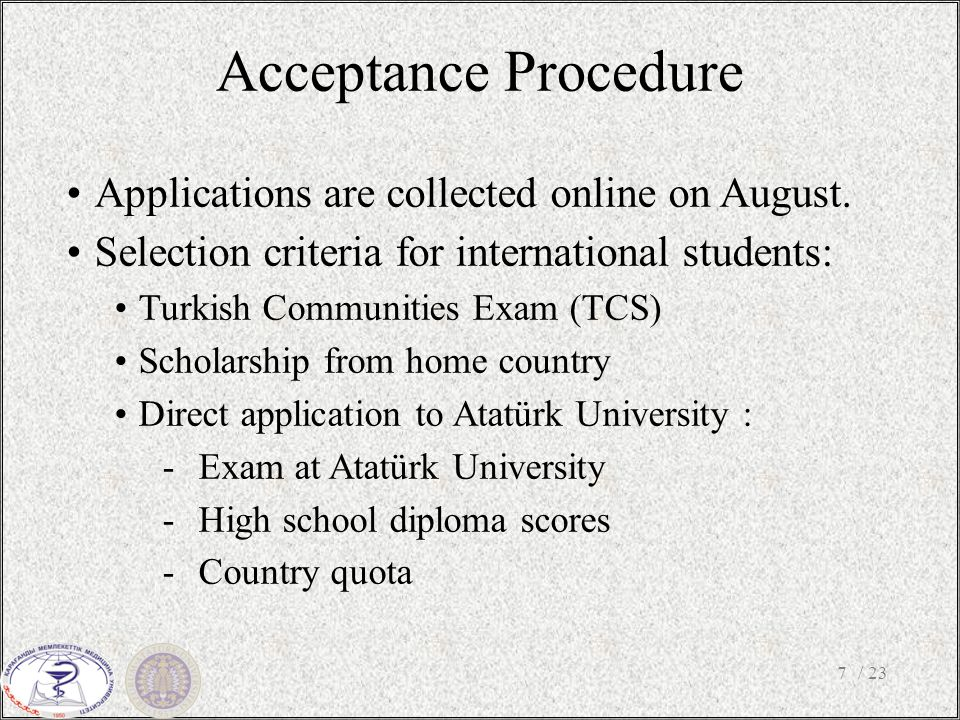 Acceptance Procedure / 237 Applications are collected online on August.