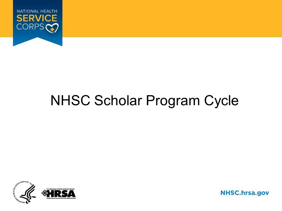 NHSC Scholar Program Cycle