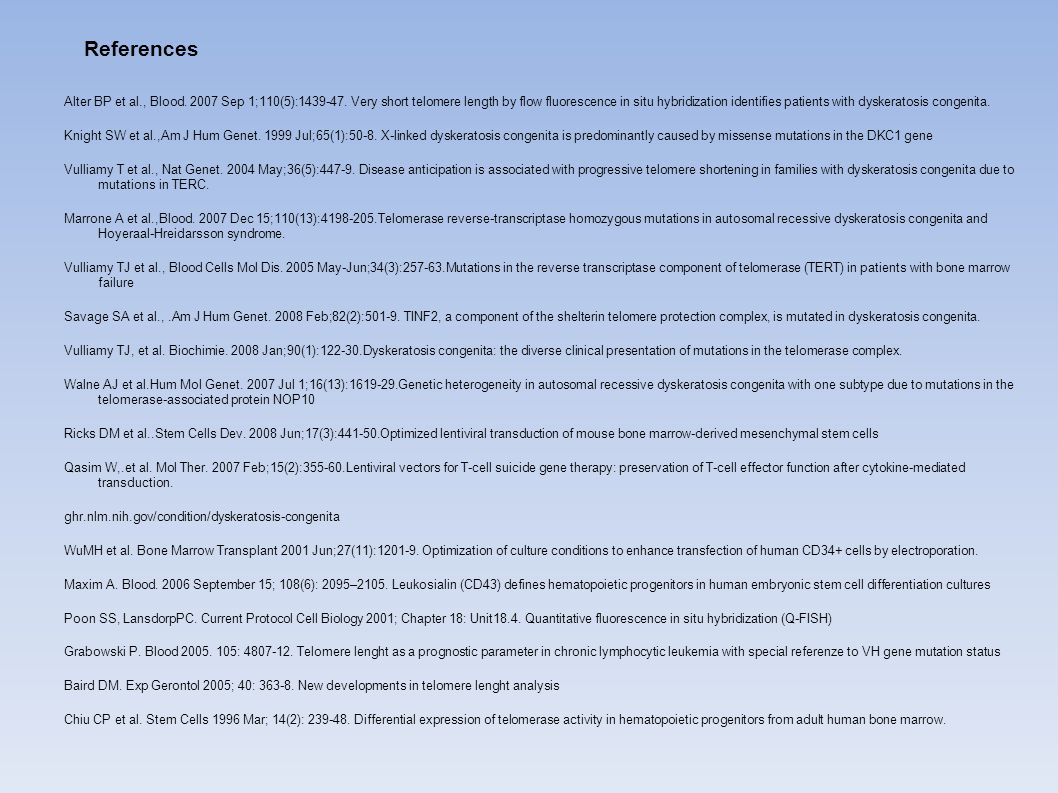 References Alter BP et al., Blood.2007 Sep 1;110(5):1439-47.