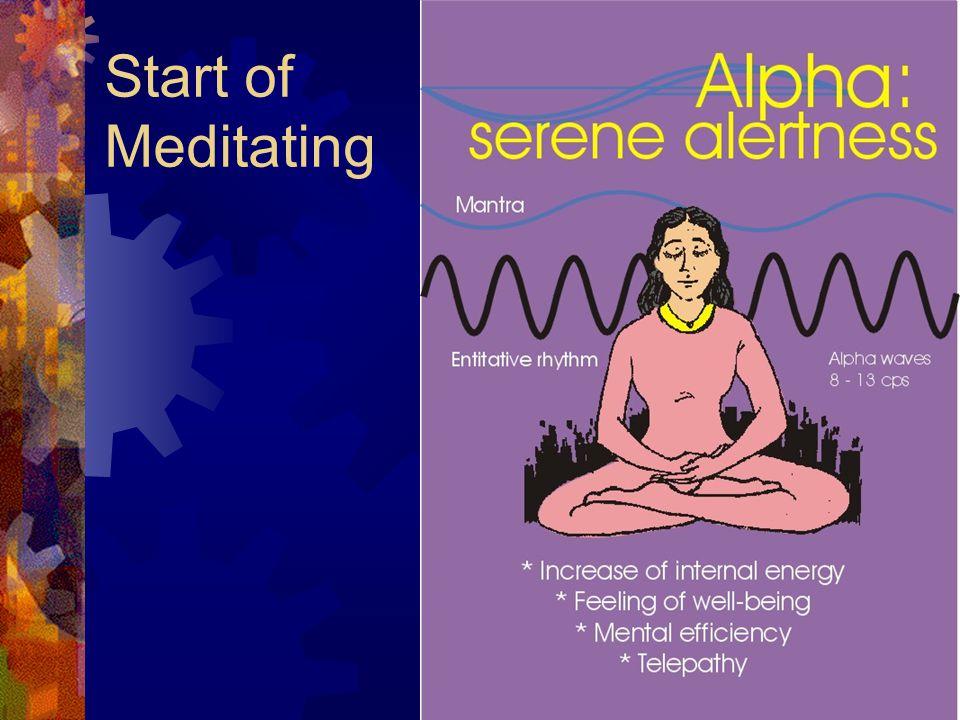 Start of Meditating