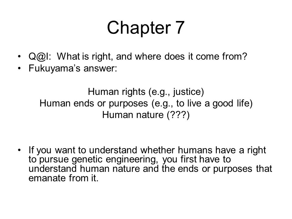 Chapter 7 Q@I: What is right, and where does it come from.