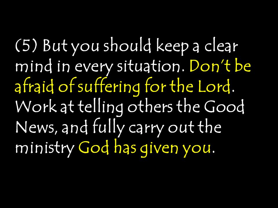 (5) But you should keep a clear mind in every situation.