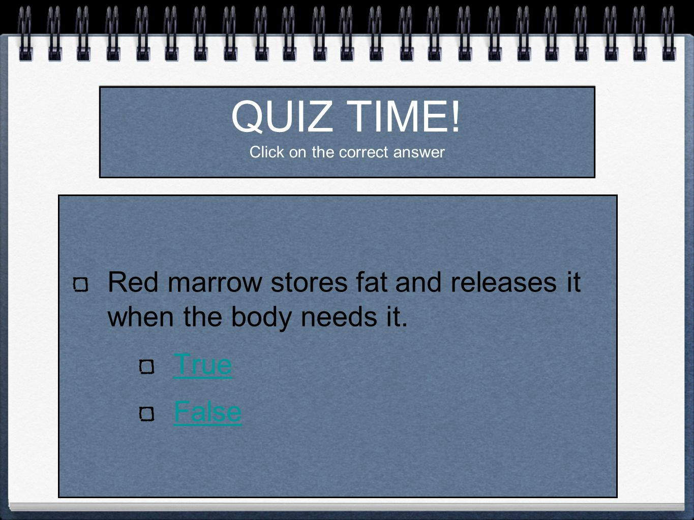 QUIZ TIME.Click on the correct answer How many bones are in the adult human body.