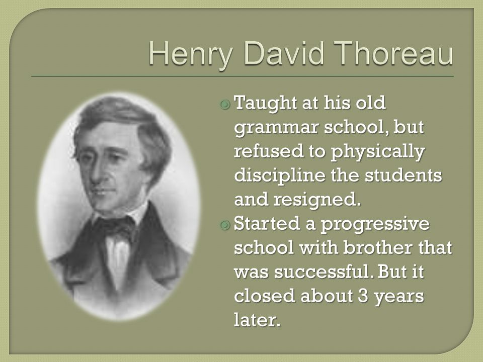  Taught at his old grammar school, but refused to physically discipline the students and resigned.