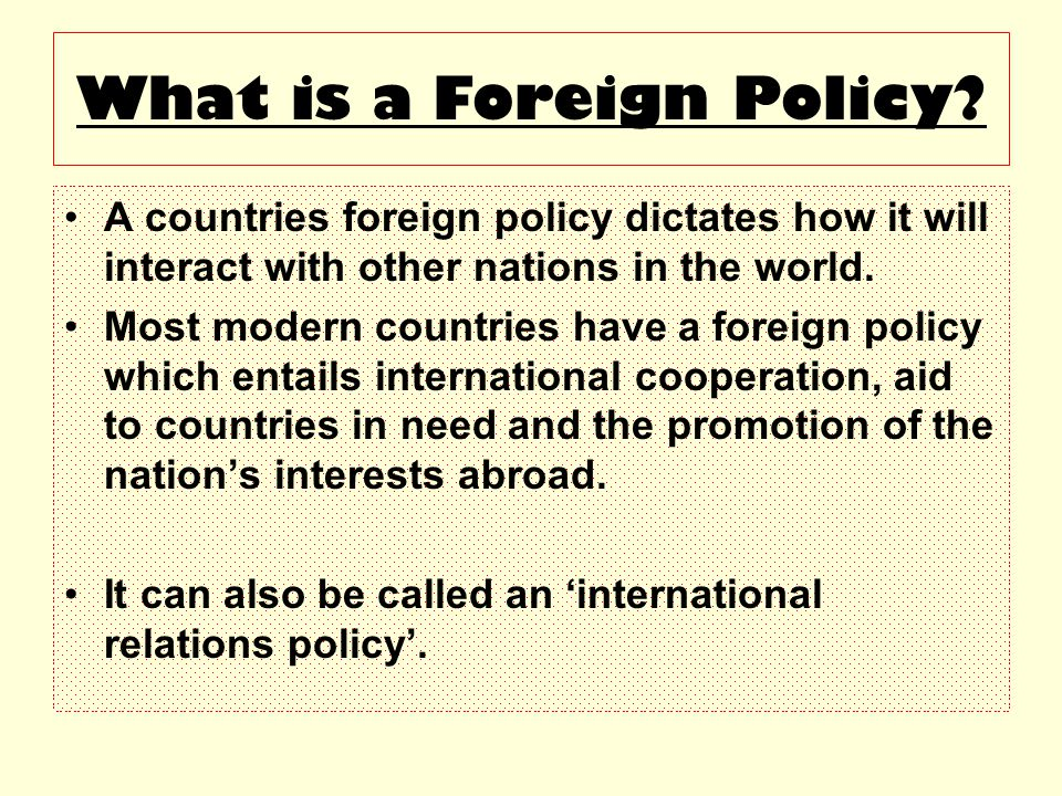What is a Foreign Policy.