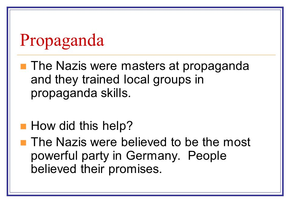 Support of the industrialists One of the Nazis aims was to achieve the support of the powerful industrialists.